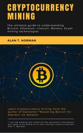 Cryptocurrency mining guide - The ultimate guid...