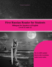 First Russian Reader for Students - Bilingual f...