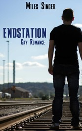 Endstation - Gay Romance
