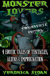 Monster Lovers - 4 Erotic Tales of Tentacles, A...