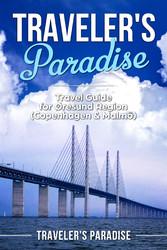 Travelers Paradise - Copenhagen & Malmö - Trave...