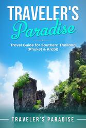 Travelers Paradise - Phuket & Krabi - Travel Gu...