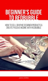 Beginners Guide to Redbubble - How to Sell Grap...