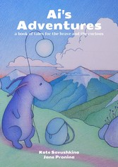 Ais Adventures - A book of tales for the brave ...