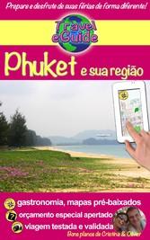 Travel eGuide: Phuket e sua região - Visite o s...