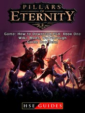 Pillars of Eternity Game: How to Download,PS4, ...