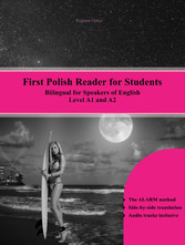 First Polish Reader for Students - Bilingual fo...