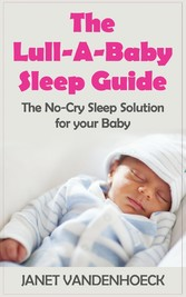 The Lull-A-Baby Sleep Guide - The No-Cry Sleep ...