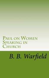 Paul on Women Speaking in Church