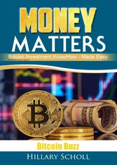 Money Matters Bitcoin Buzz Report