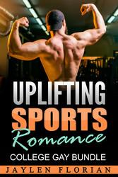 Uplifting Sports Romance - College Gay Bundle