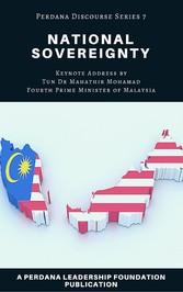National Sovereignty: Perdana Discourse Series 7