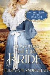 The Gamblers Mail-Order Bride