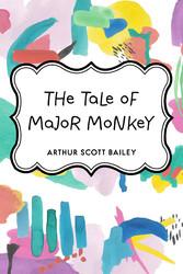 The Tale of Major Monkey
