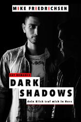 Dark Shadows: Dein Blick traf mich ins Herz (Ga...
