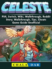 Celeste, PS4, Switch, Wiki, Walkthrough, Reddit...