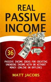 Real Passive Income - 36 Passive Income Ideas F...