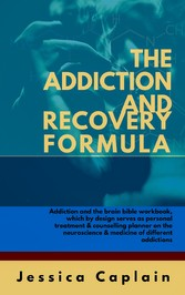 The Addiction and Recovery Formula - Addiction ...