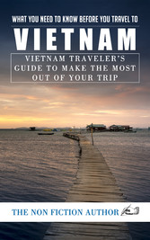 What You Need to Know Before You Travel to Viet...