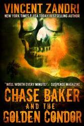 Chase Baker and the Golden Condor - A Chase Bak...