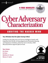 Cyber Adversary Characterization - Auditing the Hacker Mind