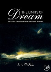 The Limits of Dream - A Scientific Exploration of the Mind / Brain Interface