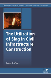 The Utilization of Slag in Civil Infrastructure...