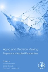 Aging and Decision Making - Empirical and Appli...