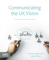Communicating the UX Vision - 13 Anti-Patterns ...