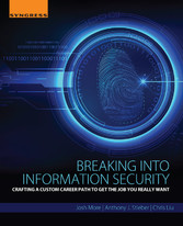 Breaking into Information Security - Crafting a...