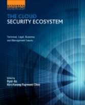 The Cloud Security Ecosystem - Technical, Legal...