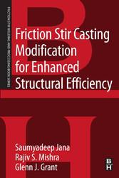 Friction Stir Casting Modification for Enhanced...