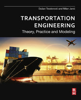 Transportation Engineering - Theory, Practice a...