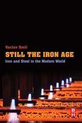 Still the Iron Age - Iron and Steel in the Mode...