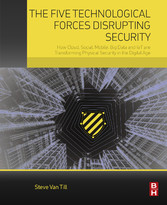 The Five Technological Forces Disrupting Securi...
