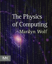 The Physics of Computing - Physics of Computing