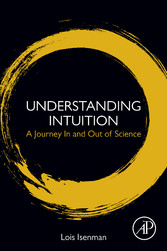Understanding Intuition - A Journey In and Out ...