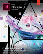Adobe InDesign CC Classroom in a Book (2018 release)