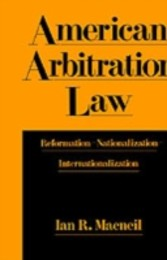 American Arbitration Law: Reformation--Nationalization--Internationalization - Reformation--Nationalization--Internationalization