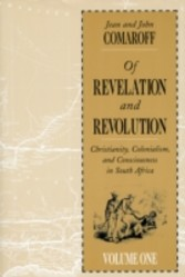 Of Revelation and Revolution, Volume 1 - Christianity, Colonialism, and Consciousness in South Africa