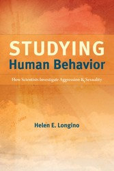 Studying Human Behavior - How Scientists Investigate Aggression and Sexuality