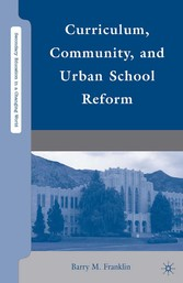 Curriculum, Community, and Urban School Reform