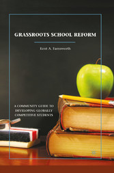 Grassroots School Reform - A Community Guide to...