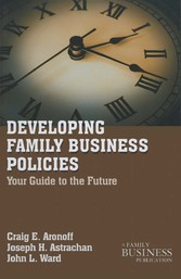 Developing Family Business Policies - Your Guid...