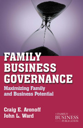 Family Business Governance - Maximizing Family ...