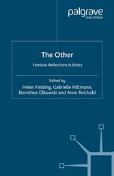 The Other - Feminist Reflections in Ethics