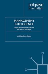 Management Intelligence - Sense and Nonsense fo...