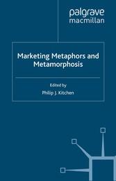 Marketing Metaphors and Metamorphosis
