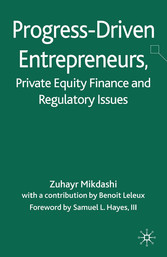 Progress-Driven Entrepreneurs, Private Equity F...