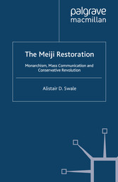 The Meiji Restoration - Monarchism, Mass Commun...
